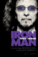 Cover image for Iron man : my journey through heaven and hell with Black Sabbath