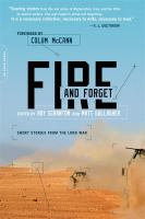 Cover image for Fire and forget : short stories from the long war