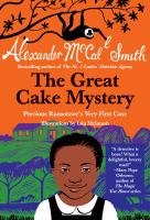Cover image for The great cake mystery Precious Ramotswe's Very First Case.