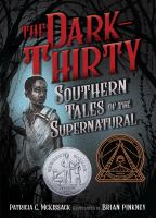 Cover image for The dark-thirty Southern tales of the supernatural