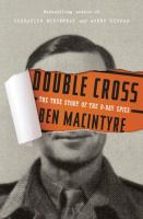 Cover image for Double cross : the true story of the D-day spies