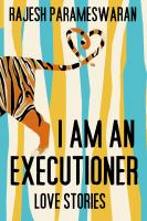 Cover image for I am an executioner love stories