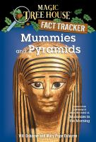 Cover image for Mummies and pyramids A Nonfiction Companion to Magic Tree House #3: Mummies in the Morning.