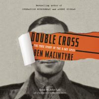 Cover image for Double cross the true story of the D-day spies