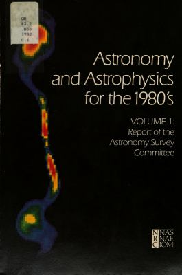 Cover image for Astronomy and astrophysics for the 1980's