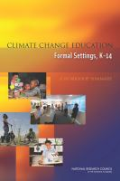 Cover image for Climate change education  formal settings, K-14 : a workshop summary