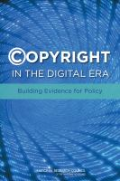 Cover image for ©opyright in the digital era  building evidence for policy