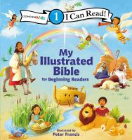 Cover image for My illustrated Bible : for beginning readers
