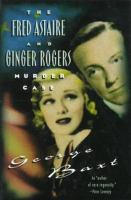 Cover image for The Fred Astaire and Ginger Rogers murder case