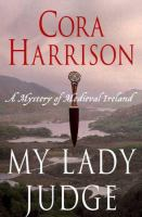 Cover image for My lady judge : a mystery of medieval Ireland