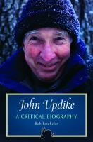 Cover image for John Updike : a critical biography
