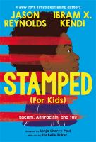 Cover image for Stamped (for kids) : racism, antiracism, and you