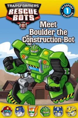 Cover image for Transformers, Rescue Bots. Meet Boulder the construction-bot