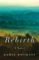 Cover image for Rebirth : a fable of love, forgiveness, and following your heart