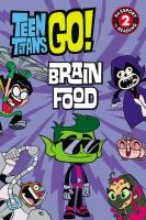 Cover image for Teen Titans go! : brain food