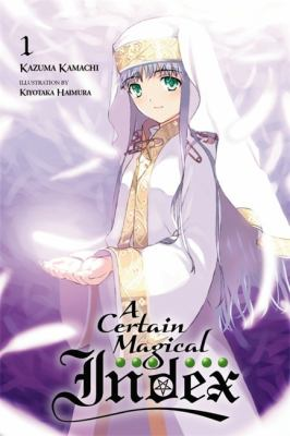 Cover image for A certain magical index. Volume 1