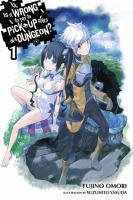 Cover image for Is it wrong to try to pick up girls in a dungeon?