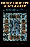 Imagen de portada para Every shut eye ain't asleep : an anthology of poetry by African Americans since 1945