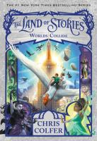 Cover image for The land of stories--worlds collide