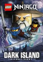 Cover image for LEGO Ninjago, masters of Spinjitzu : Dark Island trilogy, part 1
