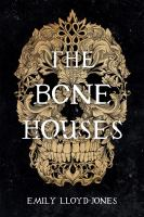 Cover image for The bone houses