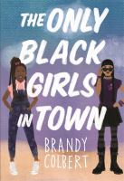 Cover image for The only black girls in town