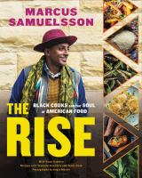 Cover image for The Rise : Black Cooks and the Soul of American Food