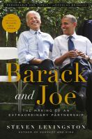 Cover image for Barack and Joe : the making of an extraordinary partnership
