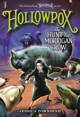 Cover image for Hollowpox : the hunt for Morrigan Crow