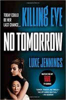 Cover image for Killing Eve: no tomorrow