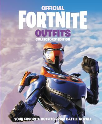 Cover image for Official Fortnite outfits : your favorite outfits from Battle Royale.