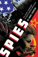 Cover image for Spies : the secret showdown between America and Russia