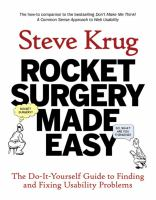 Cover image for Rocket surgery made easy : the do-it-yourself guide to finding and fixing usability problems