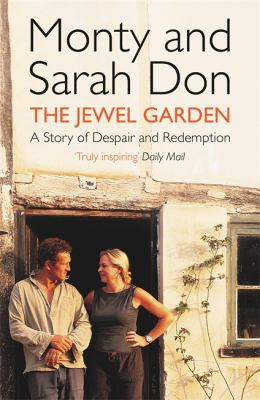 Cover image for The jewel garden : a story of despair and redemption