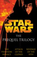 Cover image for Star Wars : the prequel trilogy.