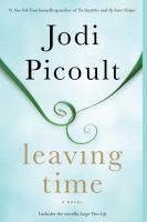 Cover image for Leaving time (with bonus novella larger than life)