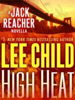 Cover image for High heat a Jack Reacher novella
