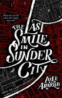 Cover image for The last smile in Sunder City