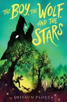 Cover image for The boy, the wolf, and the stars