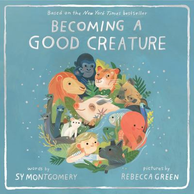Cover image for Becoming a good creature