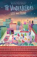 Imagen de portada para The Vanderbeekers. Lost and found