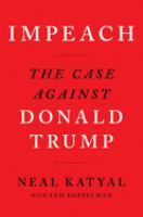 Cover image for Impeach : the case against Donald Trump