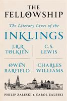Cover image for The fellowship : the literary lives of the Inklings: J.R.R. Tolkien, C.S. Lewis, Owen Barfield, Charles Williams