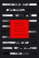 Cover image for Putin's people : how the KGB took back Russia and then took on the West