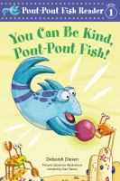 Cover image for You can be kind, Pout-Pout Fish!