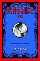 Cover image for Ringside, 1925 : views from the Scopes trial : a novel