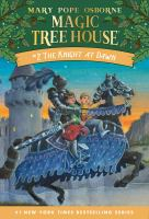 Cover image for The knight at dawn Magic Tree House Series, Book 2.