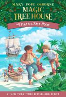 Cover image for Pirates past noon Magic Tree House Series, Book 4.