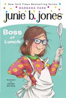 Cover image for Junie B., first grader boss of lunch