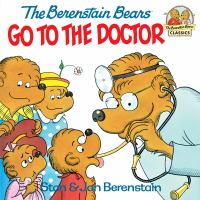 Cover image for The Berenstain bears go to the doctor